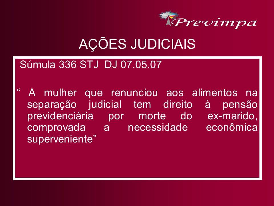 AÇÕES JUDICIAIS Súmula 336 STJ DJ 07.05.07