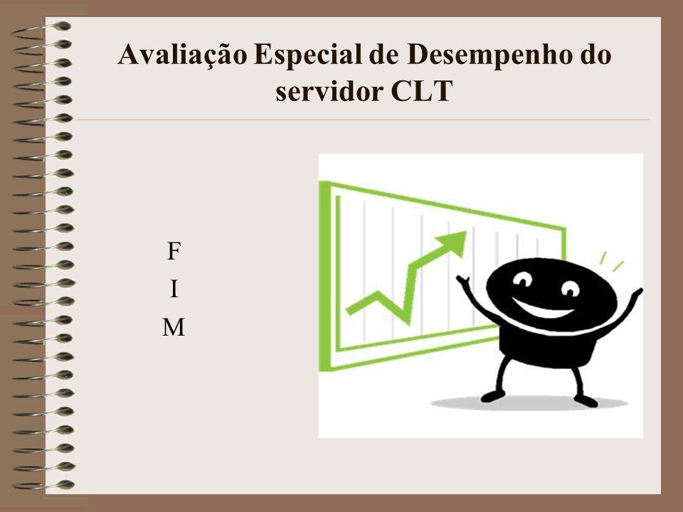 Avaliação Especial de Desempenho do servidor CLT