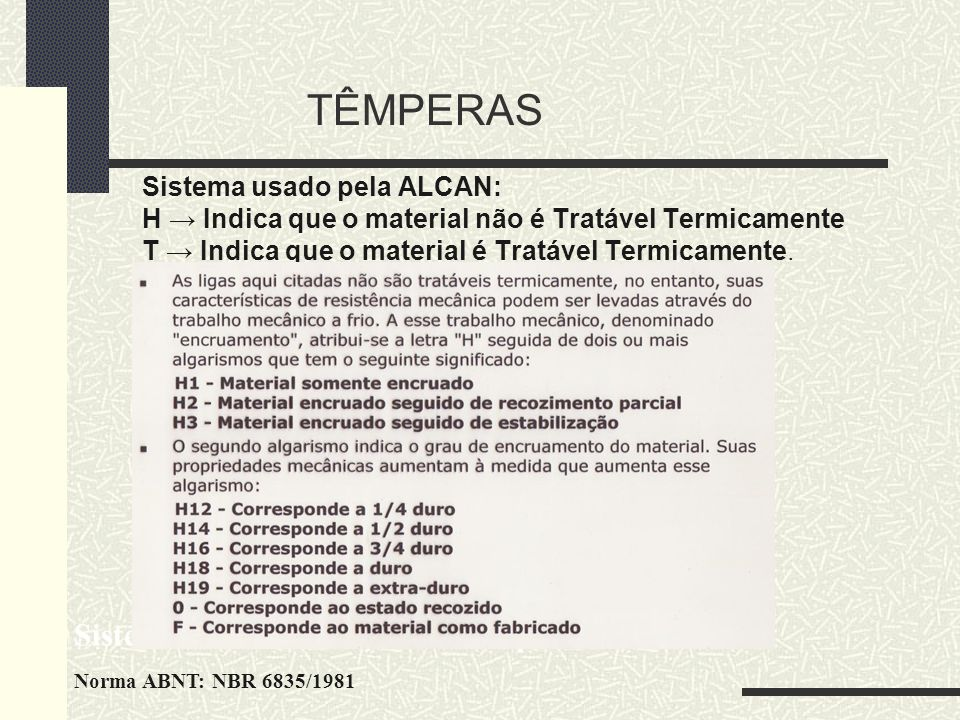TÊMPERAS Sistema de Classificação de Têmperas
