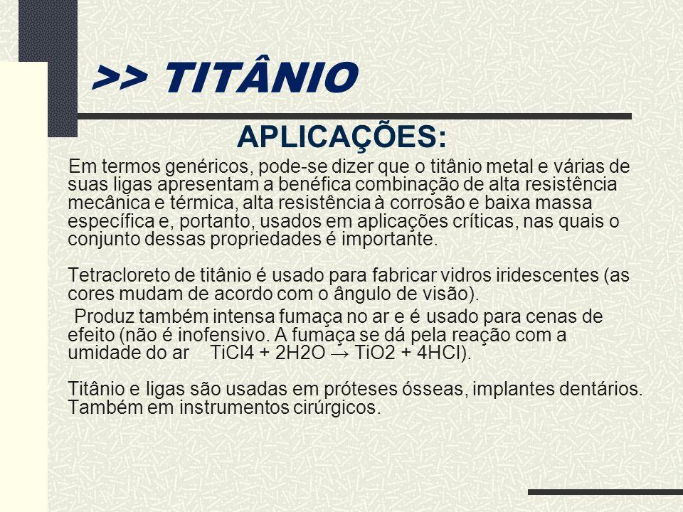 >> TITÂNIO APLICAÇÕES: