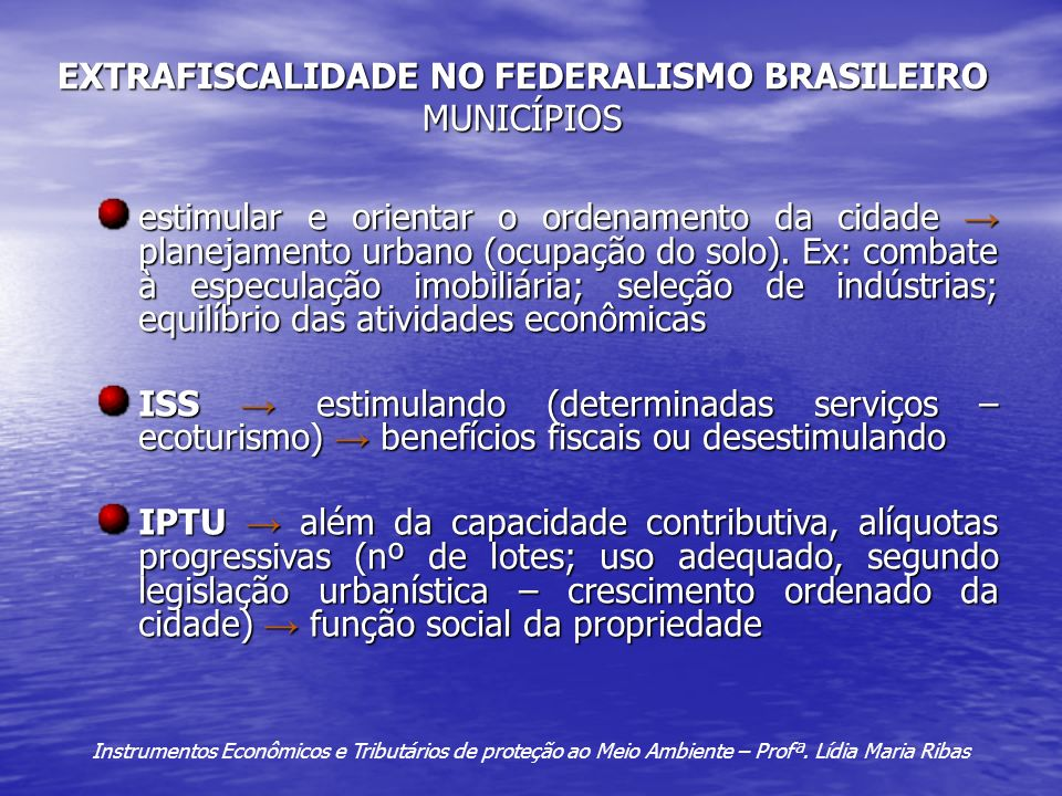 EXTRAFISCALIDADE NO FEDERALISMO BRASILEIRO MUNICÍPIOS