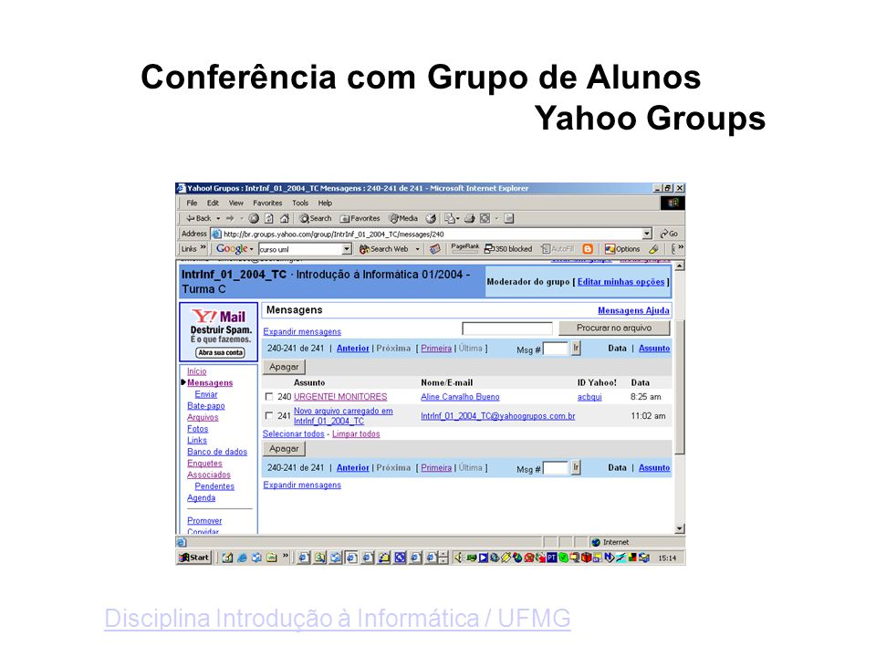 Conferência com Grupo de Alunos Yahoo Groups