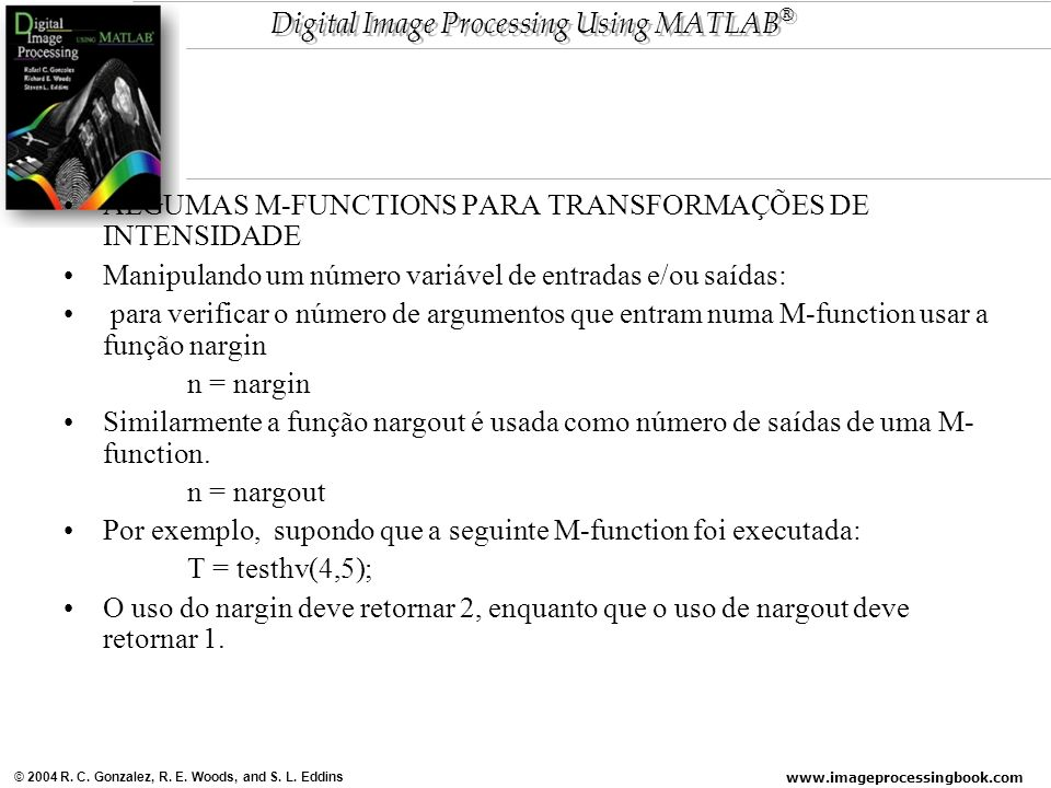 ALGUMAS M-FUNCTIONS PARA TRANSFORMAÇÕES DE INTENSIDADE