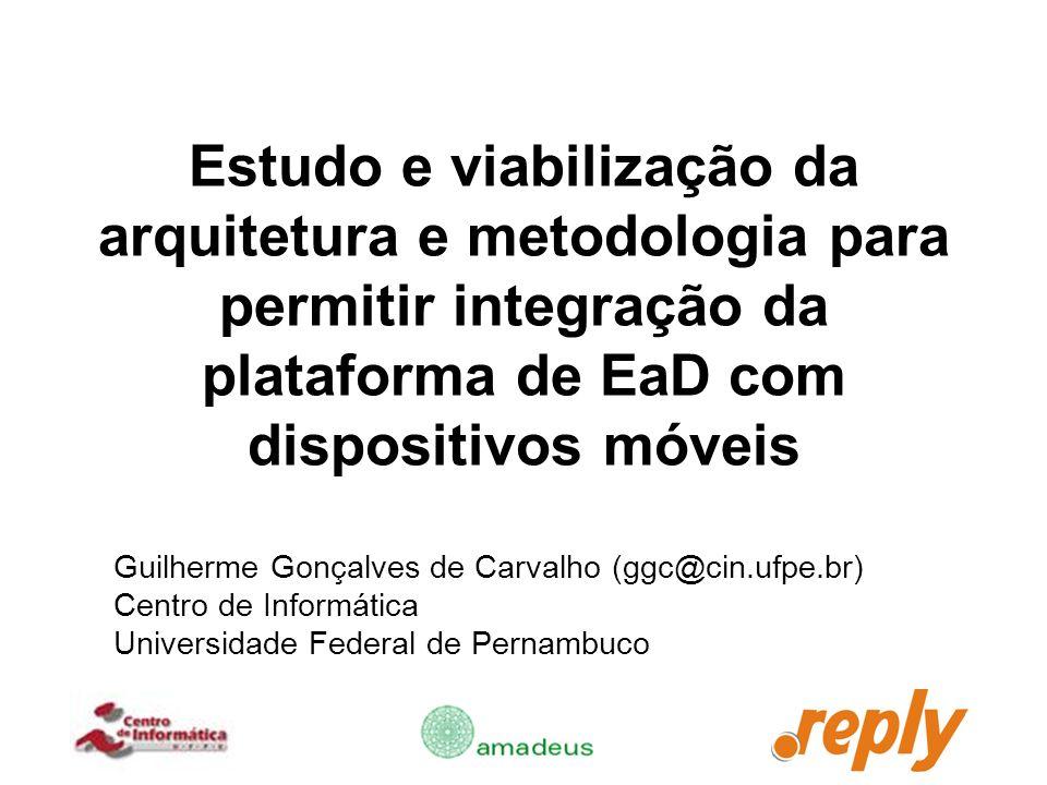 Estudo e viabilização da arquitetura e metodologia para permitir integração da plataforma de EaD com dispositivos móveis