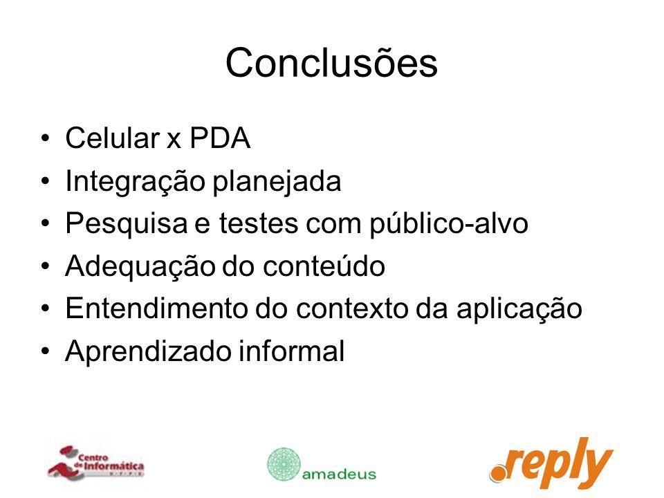 Conclusões Celular x PDA Integração planejada
