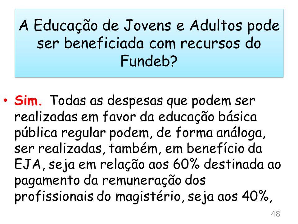 A Educação de Jovens e Adultos pode ser beneficiada com recursos do Fundeb