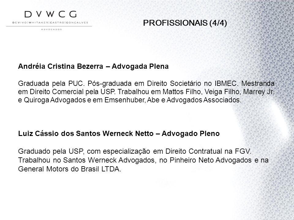 PROFISSIONAIS (4/4) Andréia Cristina Bezerra – Advogada Plena
