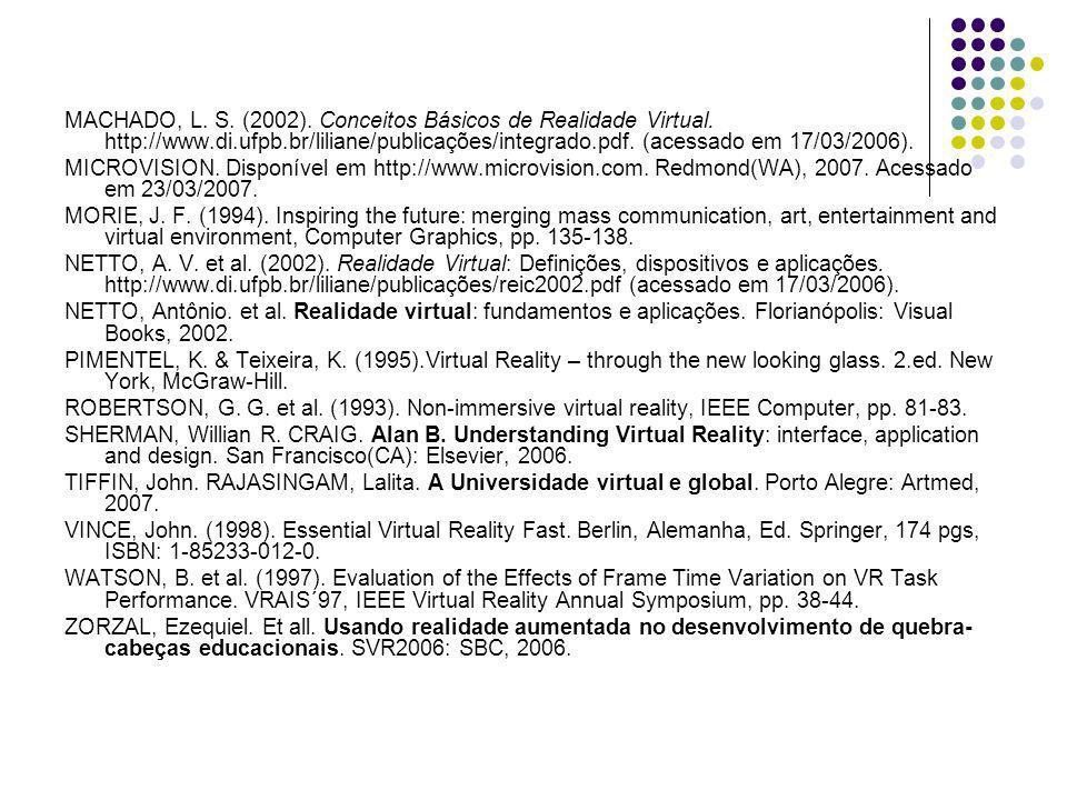 MACHADO, L. S. (2002). Conceitos Básicos de Realidade Virtual