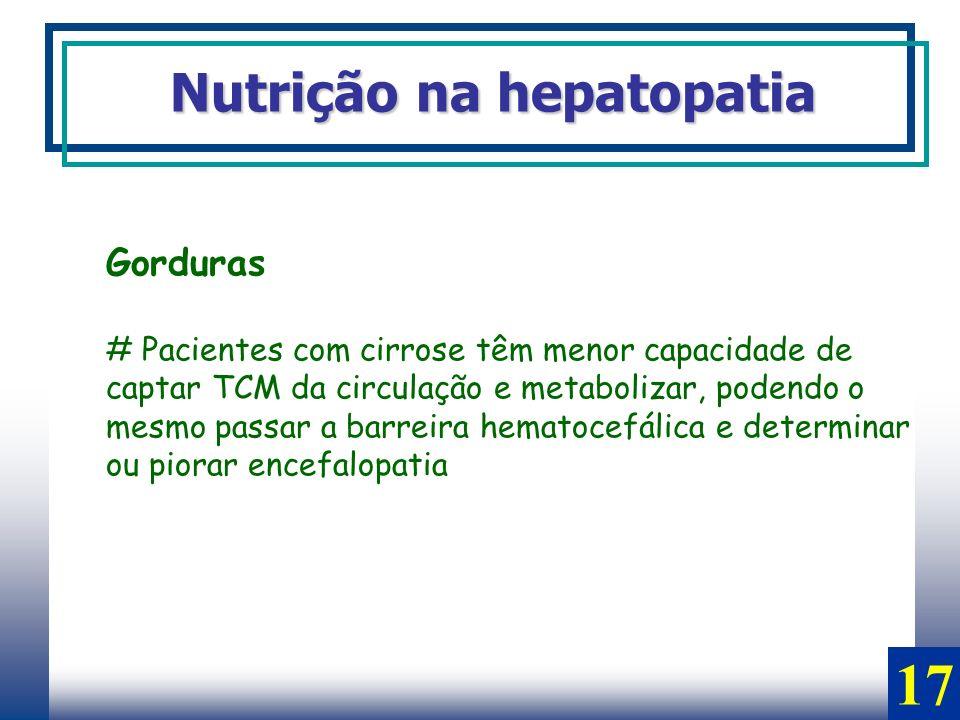 17 Nutrição na hepatopatia Gorduras