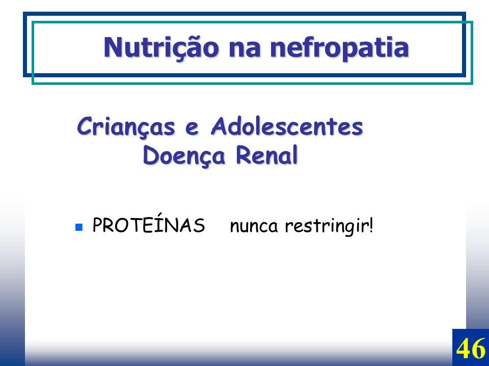 Crianças e Adolescentes Doença Renal