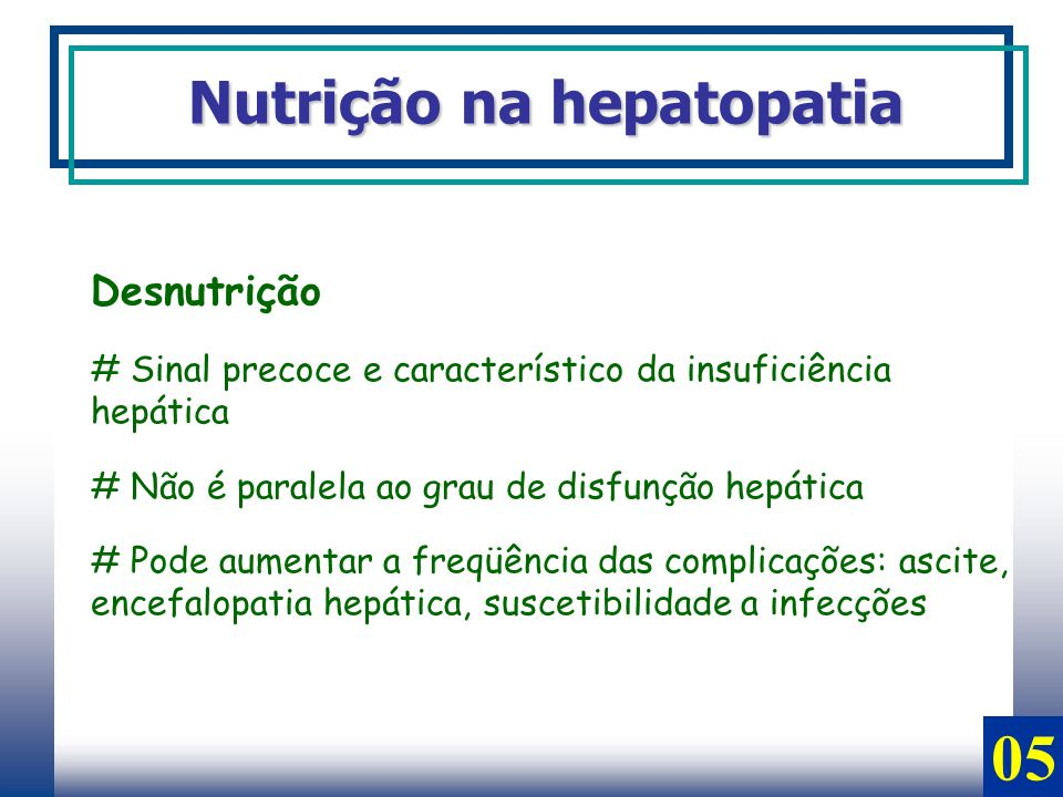 05 Nutrição na hepatopatia Desnutrição