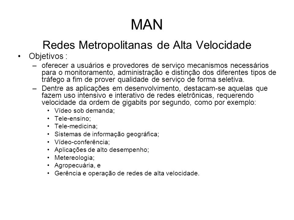 MAN Redes Metropolitanas de Alta Velocidade
