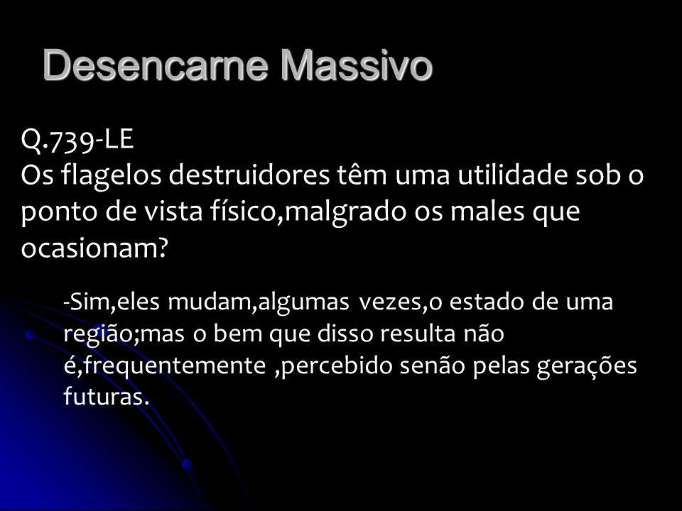 Desencarne Massivo Q.739-LE