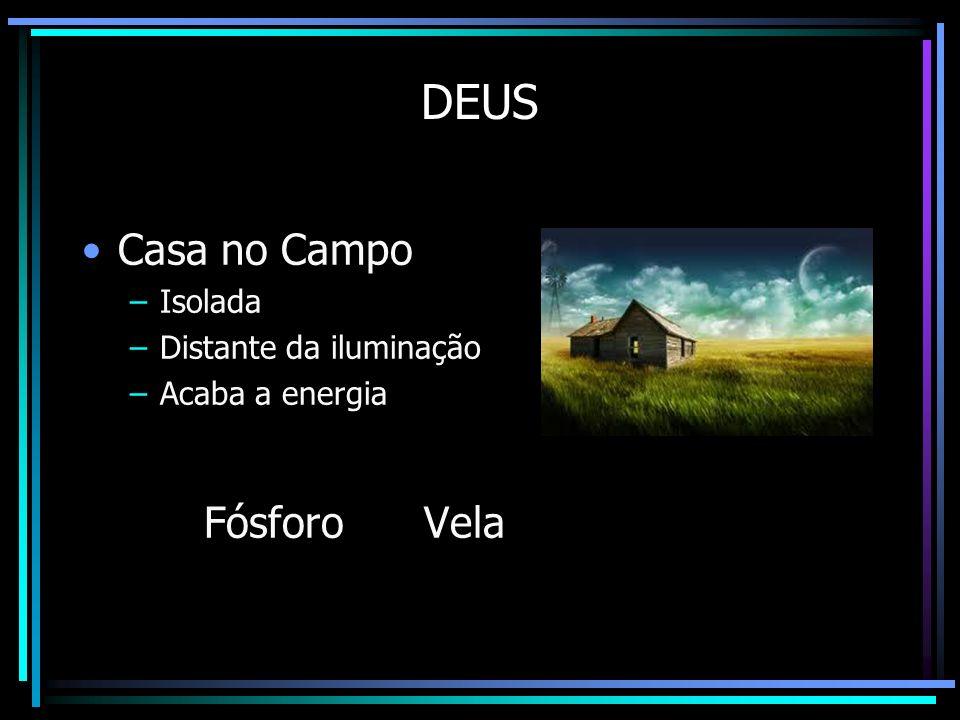 DEUS Casa no Campo Fósforo Vela Lampião Isolada Distante da iluminação