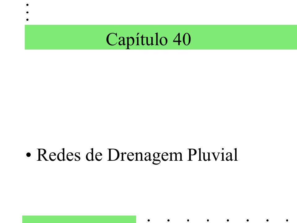 Capítulo 40 Redes de Drenagem Pluvial