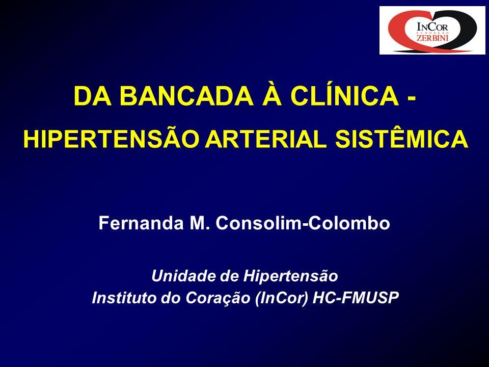 DA BANCADA À CLÍNICA - HIPERTENSÃO ARTERIAL SISTÊMICA