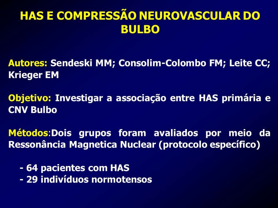 HAS E COMPRESSÃO NEUROVASCULAR DO BULBO