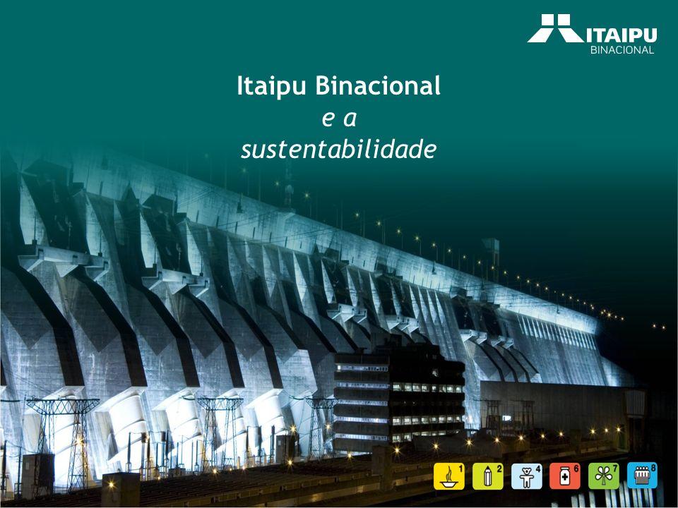 Itaipu Binacional e a sustentabilidade