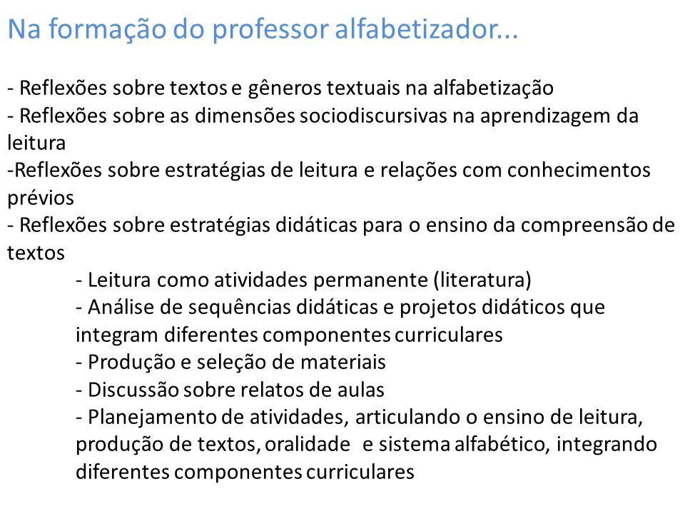 Na formação do professor alfabetizador