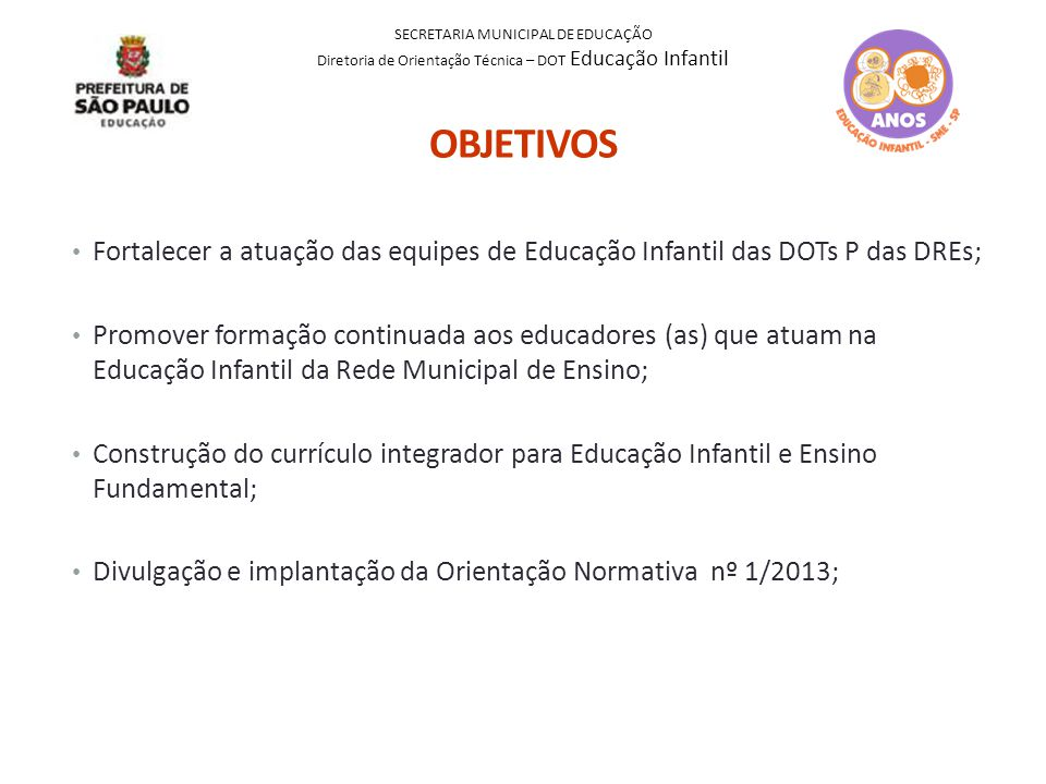 Divulgação e implantação da Orientação Normativa nº 1/2013;