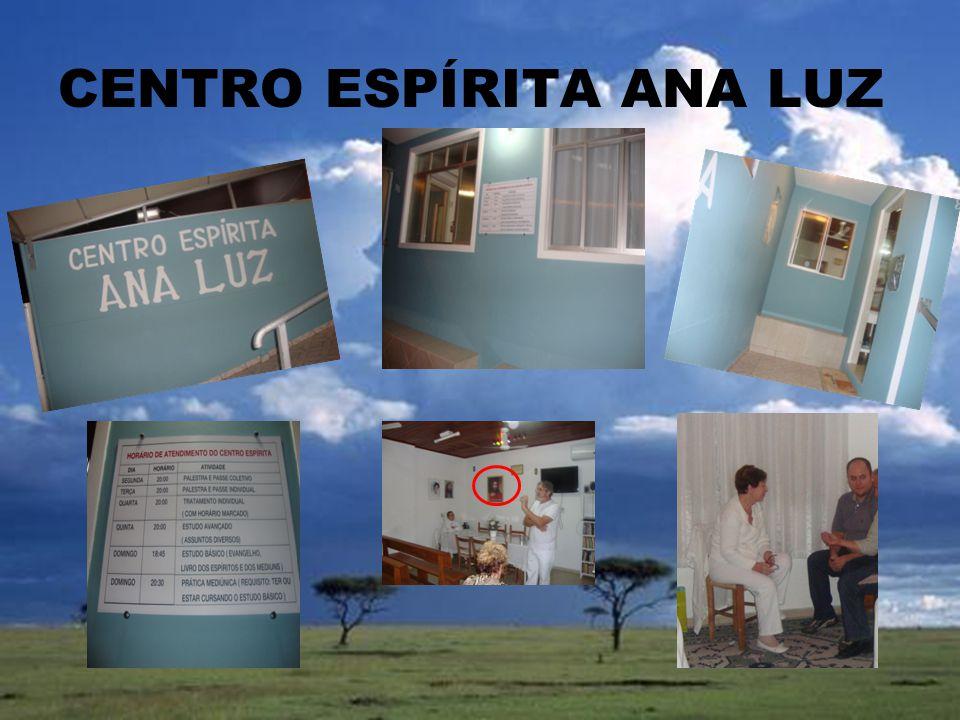 CENTRO ESPÍRITA ANA LUZ