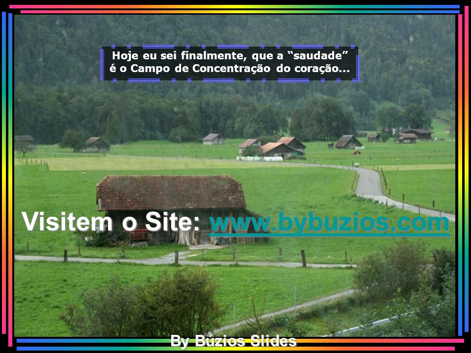 Visitem o Site: www.bybuzios.com