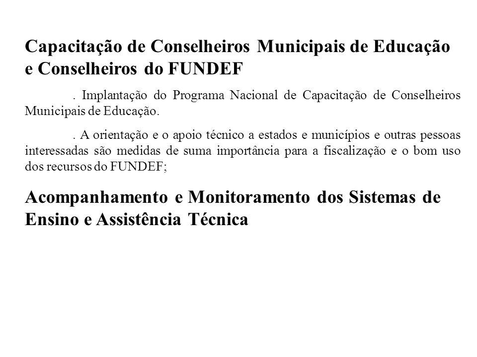 Capacitação de Conselheiros Municipais de Educação e Conselheiros do FUNDEF