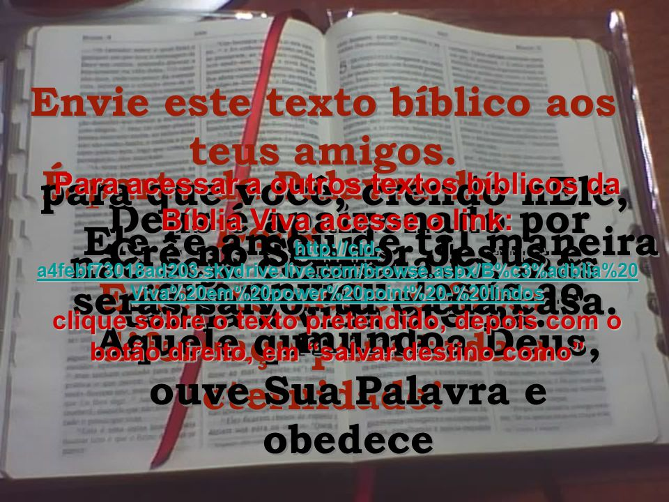 Envie este texto bíblico aos teus amigos.