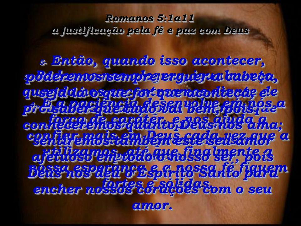 Romanos 5:1a11 a justificação pela fé e paz com Deus