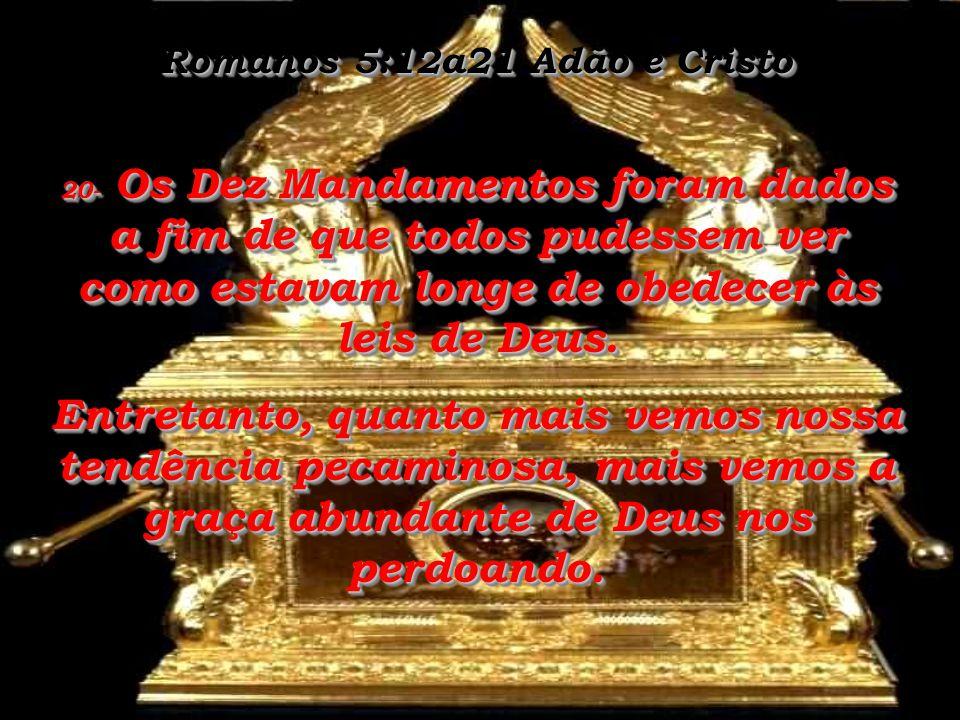 Romanos 5:12a21 Adão e Cristo