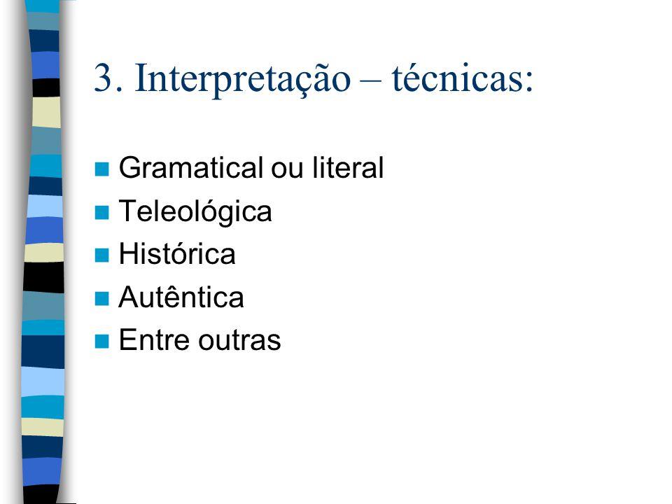 3. Interpretação – técnicas: