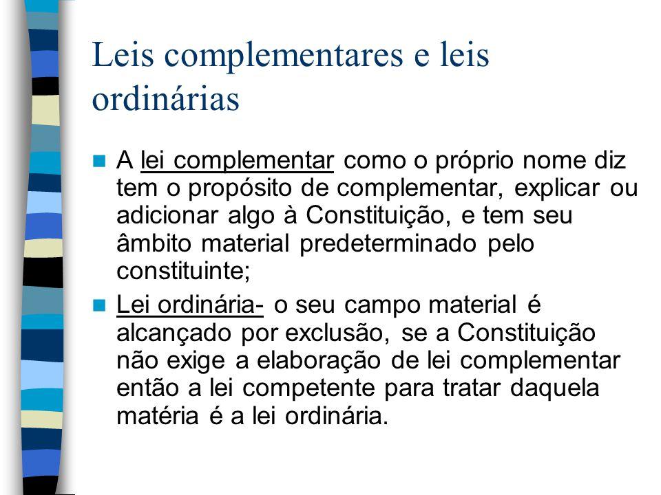 Leis complementares e leis ordinárias