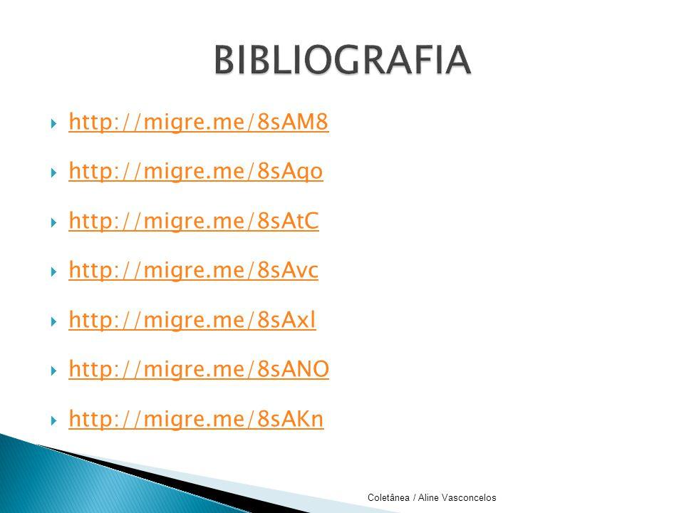 BIBLIOGRAFIA http://migre.me/8sAM8 http://migre.me/8sAqo