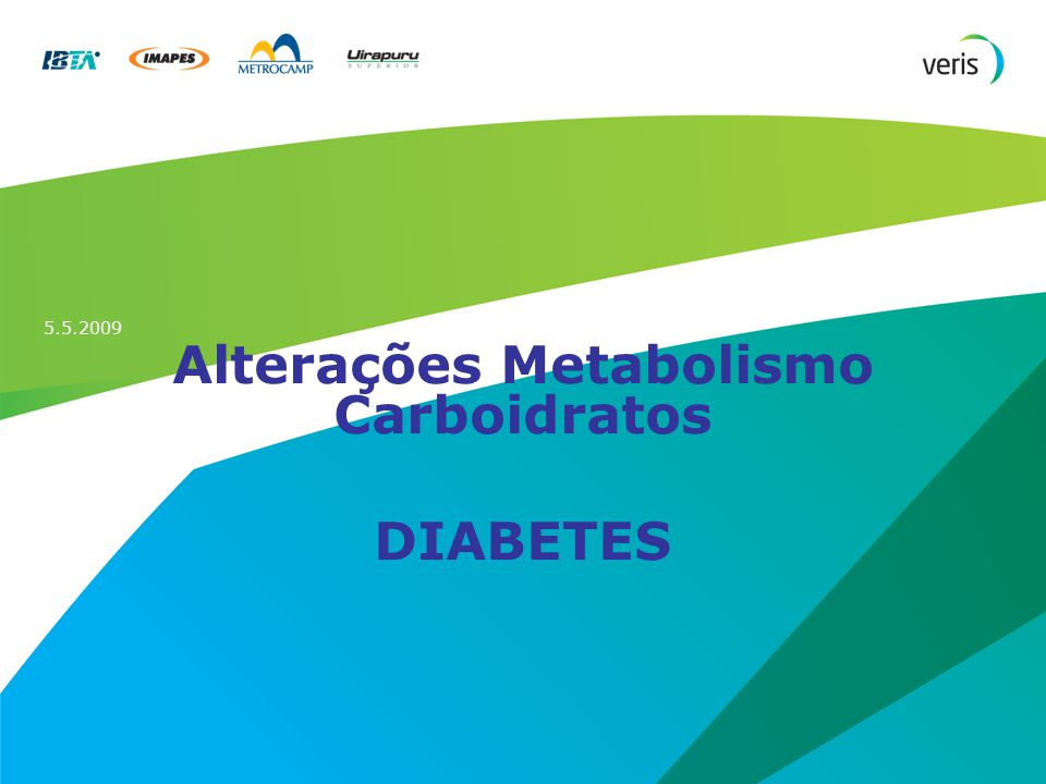 Alterações Metabolismo Carboidratos DIABETES