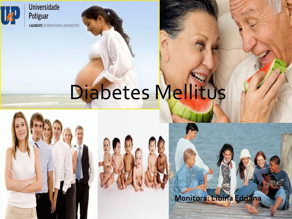 Diabetes Méllitus Diabetes Mellitus Monitora: Libina Edriana