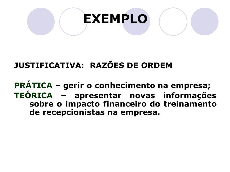 EXEMPLO JUSTIFICATIVA: RAZÕES DE ORDEM