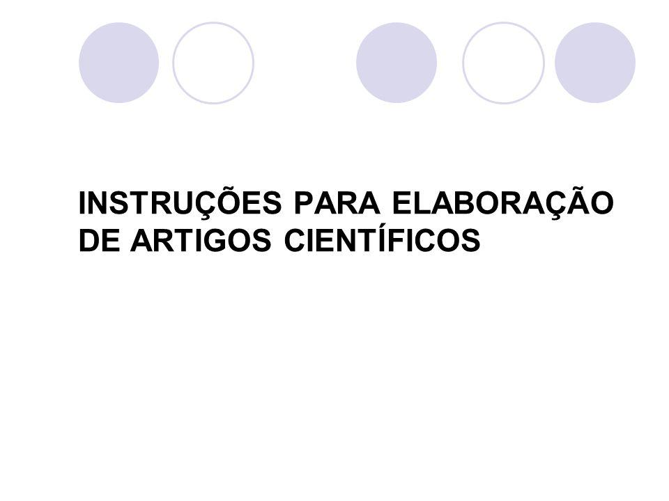 INSTRUÇÕES PARA ELABORAÇÃO DE ARTIGOS CIENTÍFICOS