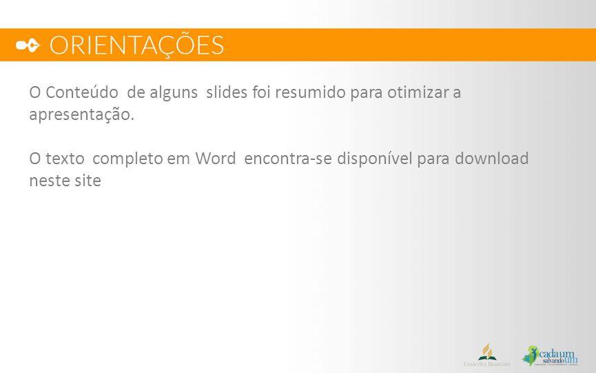 O Conteúdo de alguns slides foi resumido para otimizar a apresentação