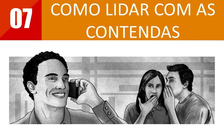 COMO LIDAR COM AS CONTENDAS