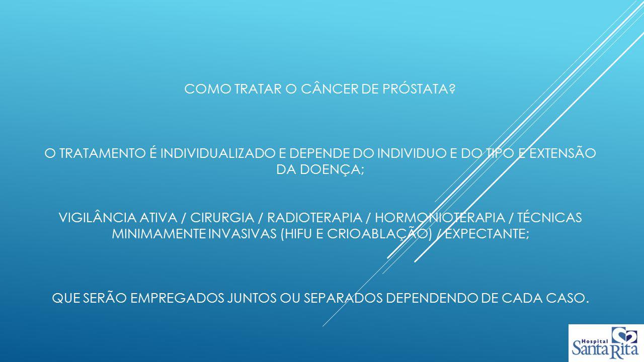 Como tratar o câncer de próstata