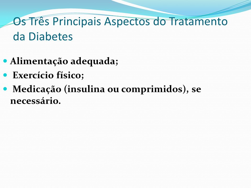 Os Três Principais Aspectos do Tratamento da Diabetes