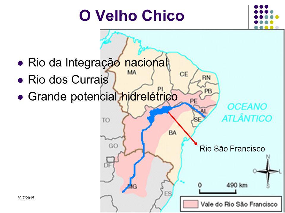 O Velho Chico Rio da Integração nacional Rio dos Currais