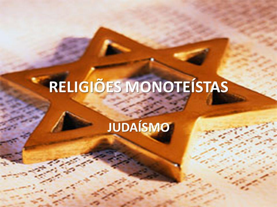 RELIGIÕES MONOTEÍSTAS