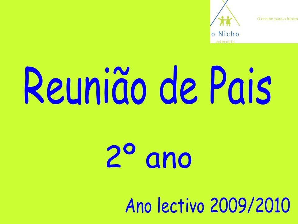 Reunião de Pais 2º ano Ano lectivo 2009/2010