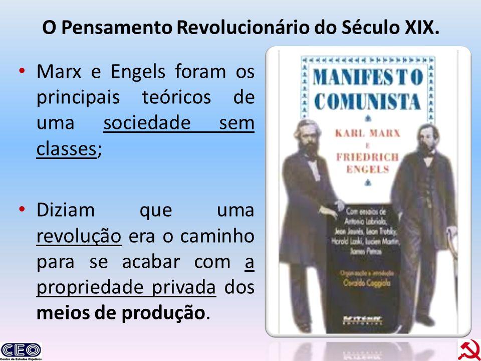 O Pensamento Revolucionário do Século XIX.
