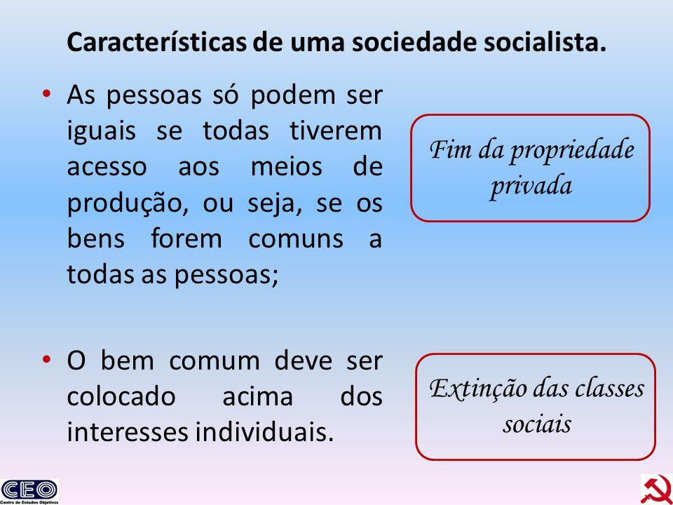 Características de uma sociedade socialista.