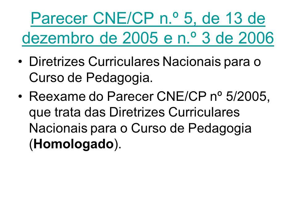 Parecer CNE/CP n.º 5, de 13 de dezembro de 2005 e n.º 3 de 2006