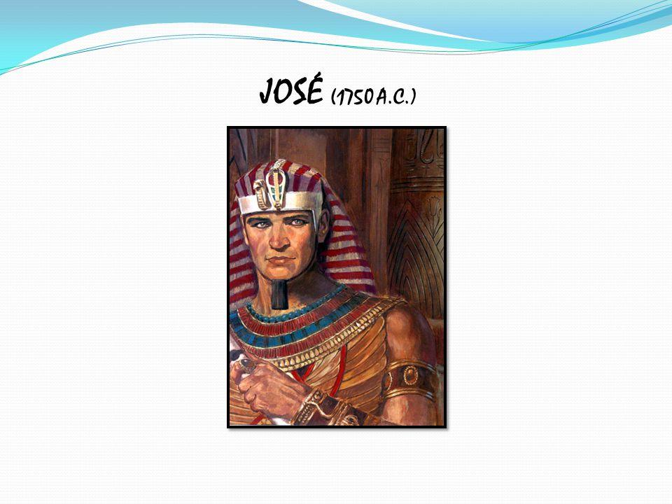 JOSÉ (1750 A.C.)