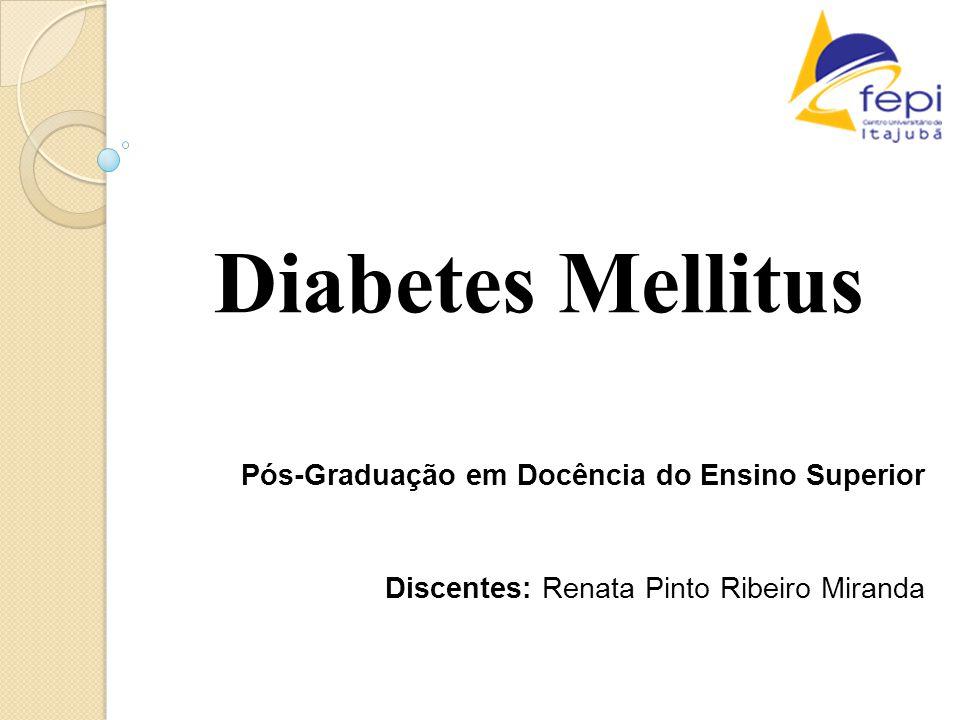 Diabetes Mellitus Pós-Graduação em Docência do Ensino Superior