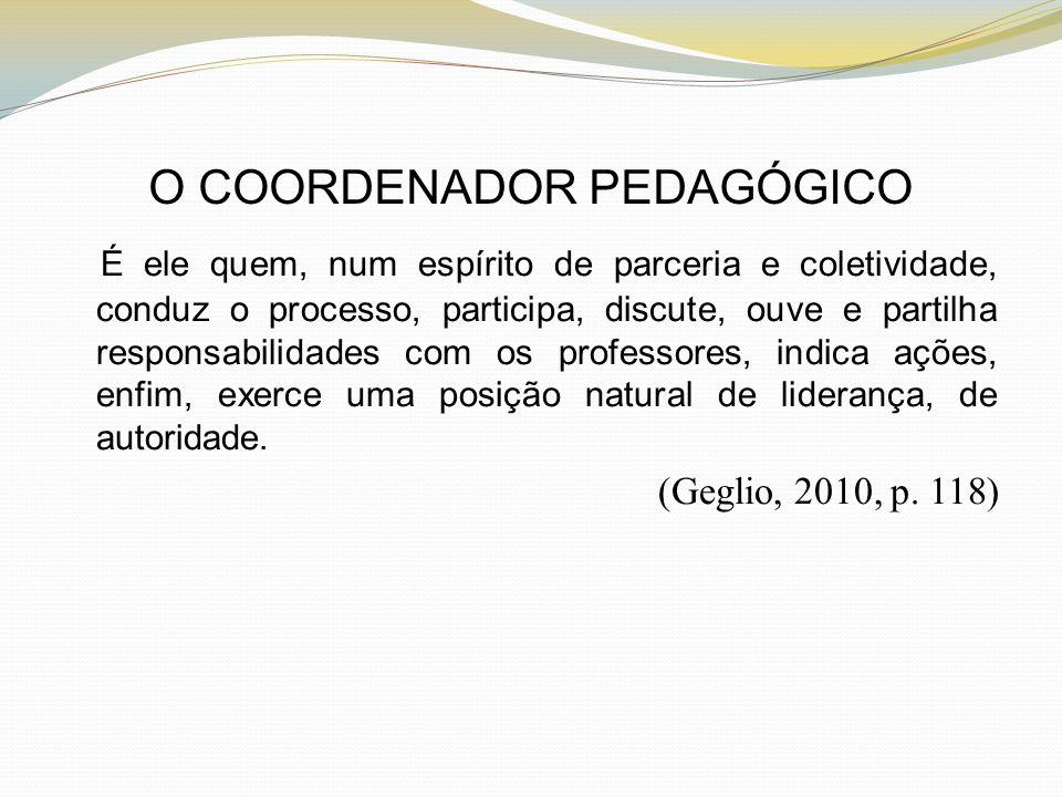 O COORDENADOR PEDAGÓGICO
